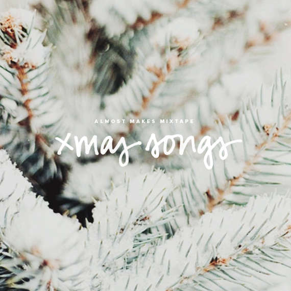 almost makes mixtape | xmas 2014