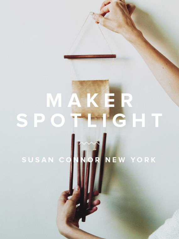 maker spotlight ~ susan connor new york | almost makes perfect