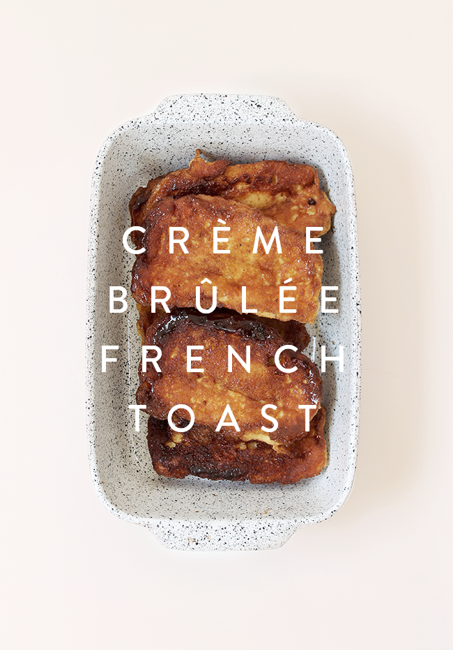 creme brulee french toast | almost makes perfect